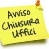 CHIUSURA UFFICI EMERGENZA